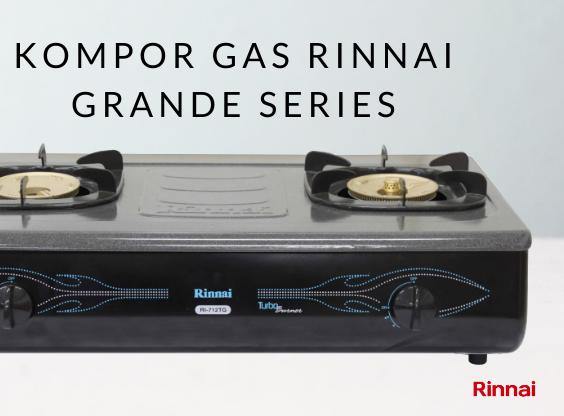 Pilihan Kompor Portabel Grande Series dari Rinnai