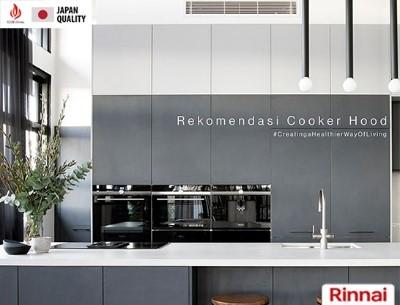 Rekomendasi Cooker Hood Sesuai Tipe dan Model Dapur